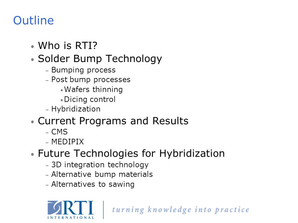 Outline Who is RTI Solder Bump Technology
