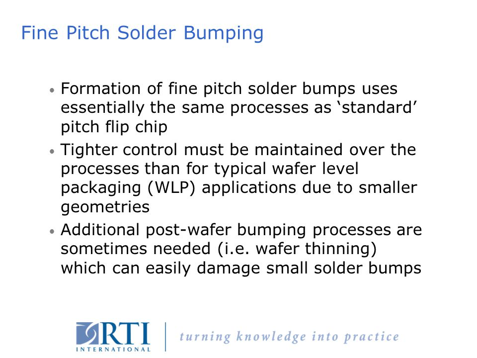 Fine Pitch Solder Bumping