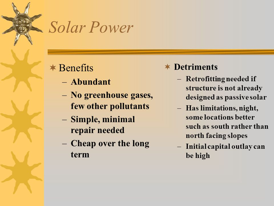Solar Power Benefits Detriments Abundant