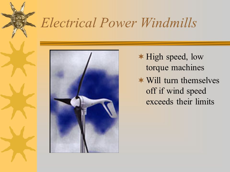 Electrical Power Windmills