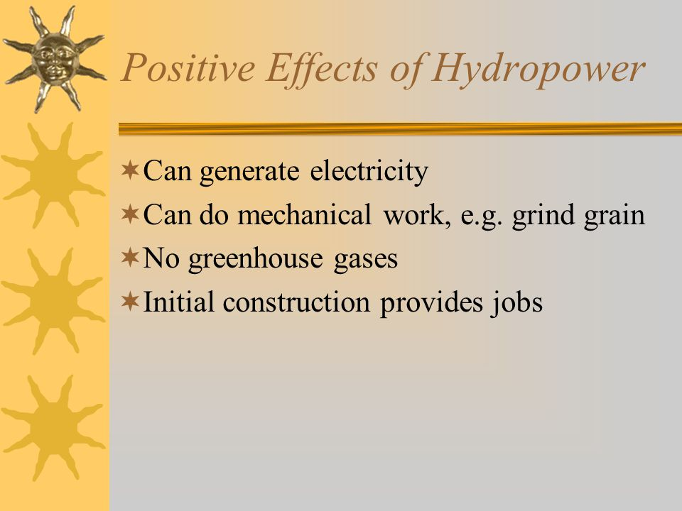 Positive Effects of Hydropower
