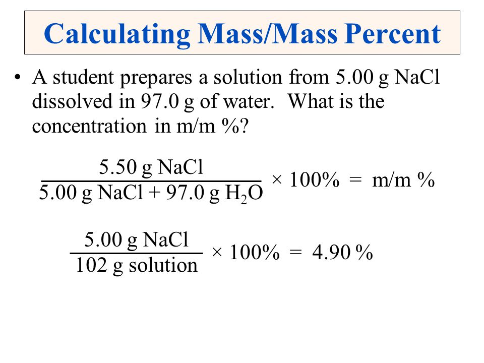 Calculating Mass/Mass Percent