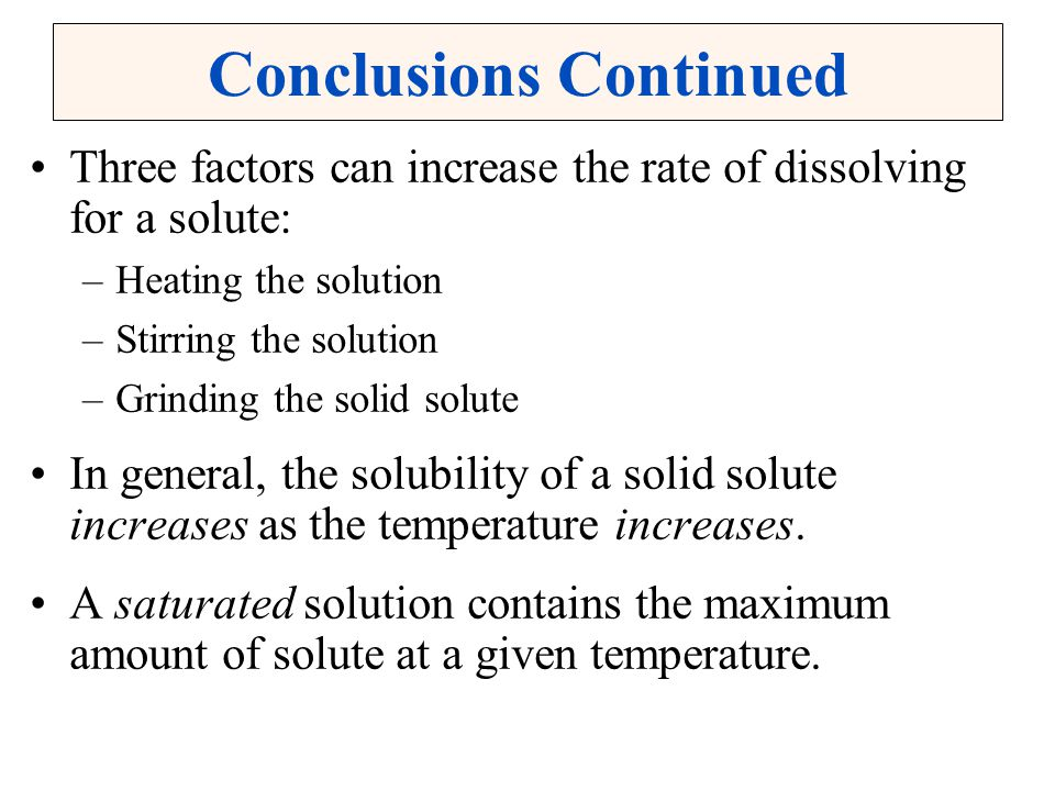 Conclusions Continued