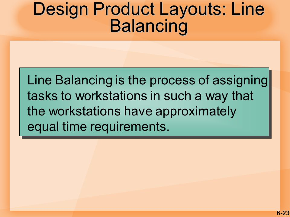 Design Product Layouts: Line Balancing