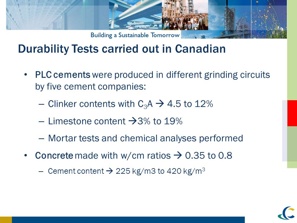 Durability Tests carried out in Canadian