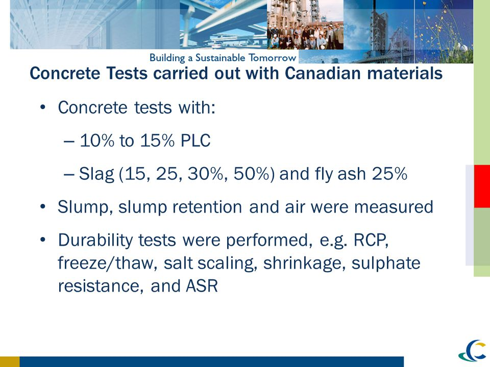Concrete Tests carried out with Canadian materials