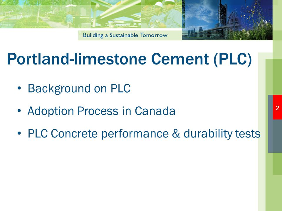 Portland-limestone Cement (PLC)
