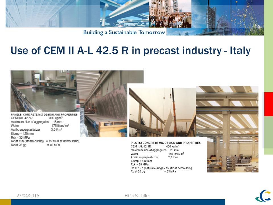 Use of CEM II A-L 42.5 R in precast industry - Italy