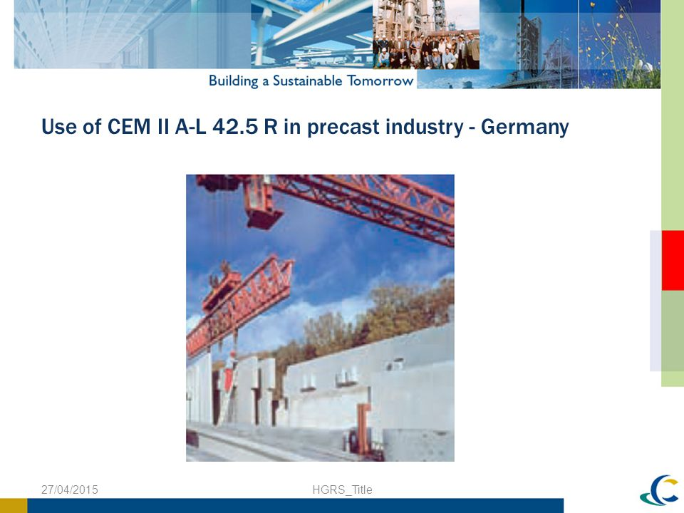 Use of CEM II A-L 42.5 R in precast industry - Germany