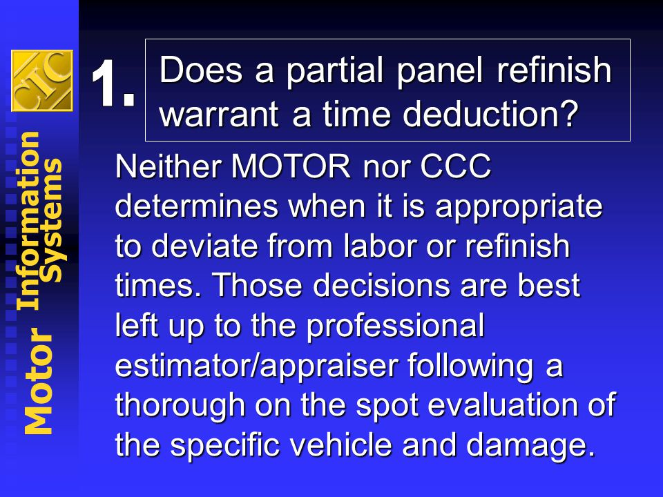Does a partial panel refinish warrant a time deduction
