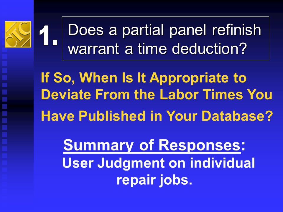 Summary of Responses: User Judgment on individual repair jobs.