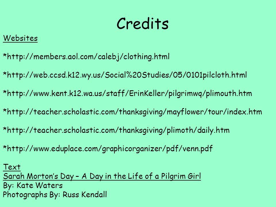 Credits Websites *http://members.aol.com/calebj/clothing.html