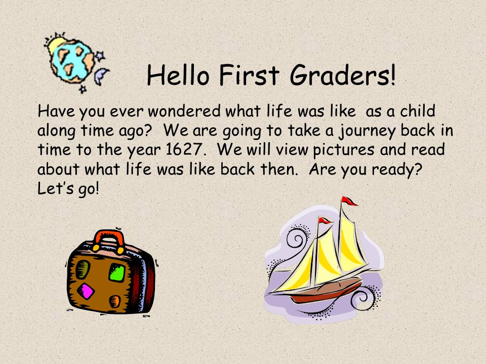 Hello First Graders!