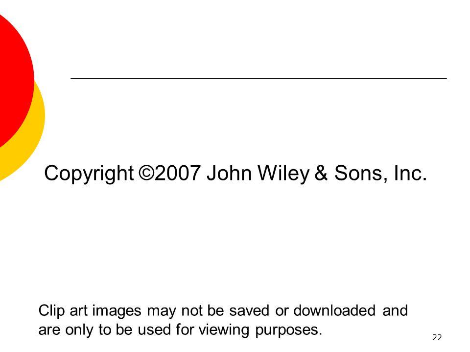 Copyright ©2007 John Wiley & Sons, Inc.