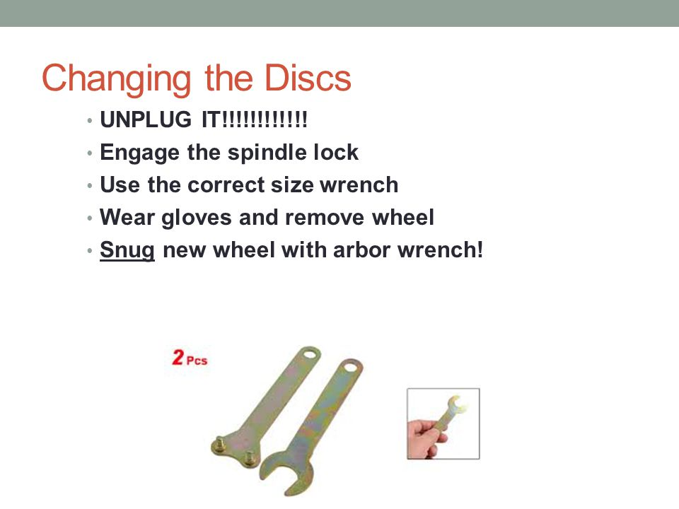 Changing the Discs UNPLUG IT!!!!!!!!!!!! Engage the spindle lock