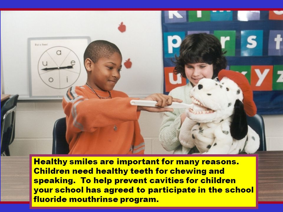 Healthy smiles are important for many reasons