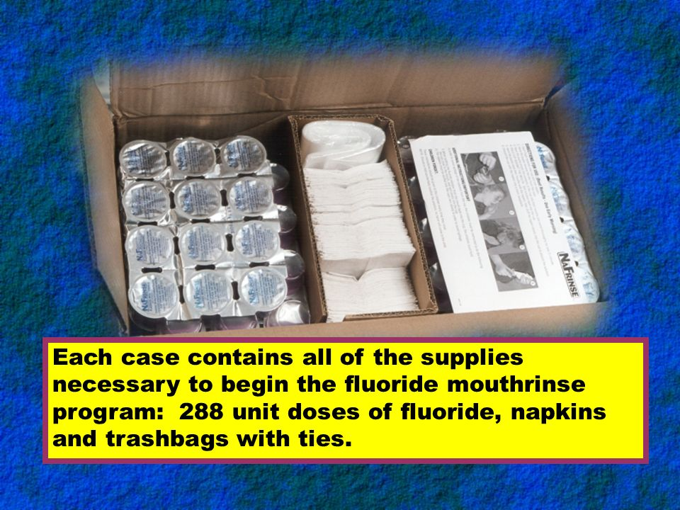 Each case contains all of the supplies necessary to begin the fluoride mouthrinse program: 288 unit doses of fluoride, napkins and trashbags with ties.
