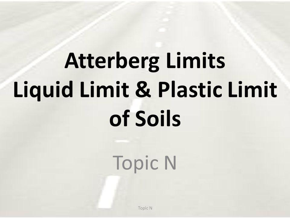Atterberg Limits Liquid Limit & Plastic Limit of Soils