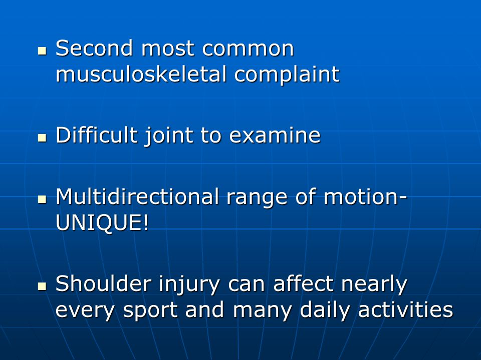 Second most common musculoskeletal complaint