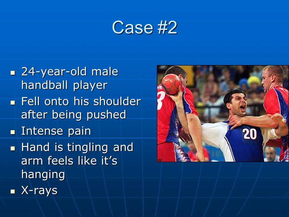 Case #2 24-year-old male handball player