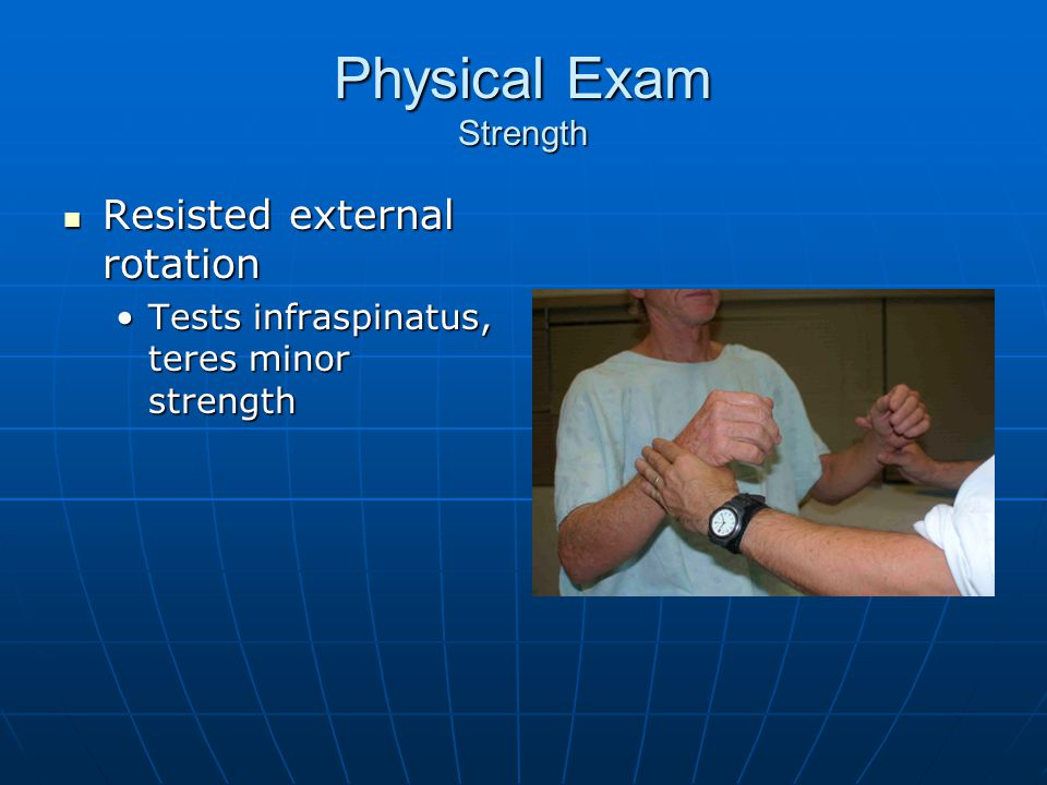 Physical Exam Strength
