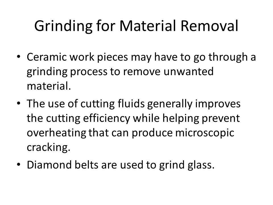 Grinding for Material Removal