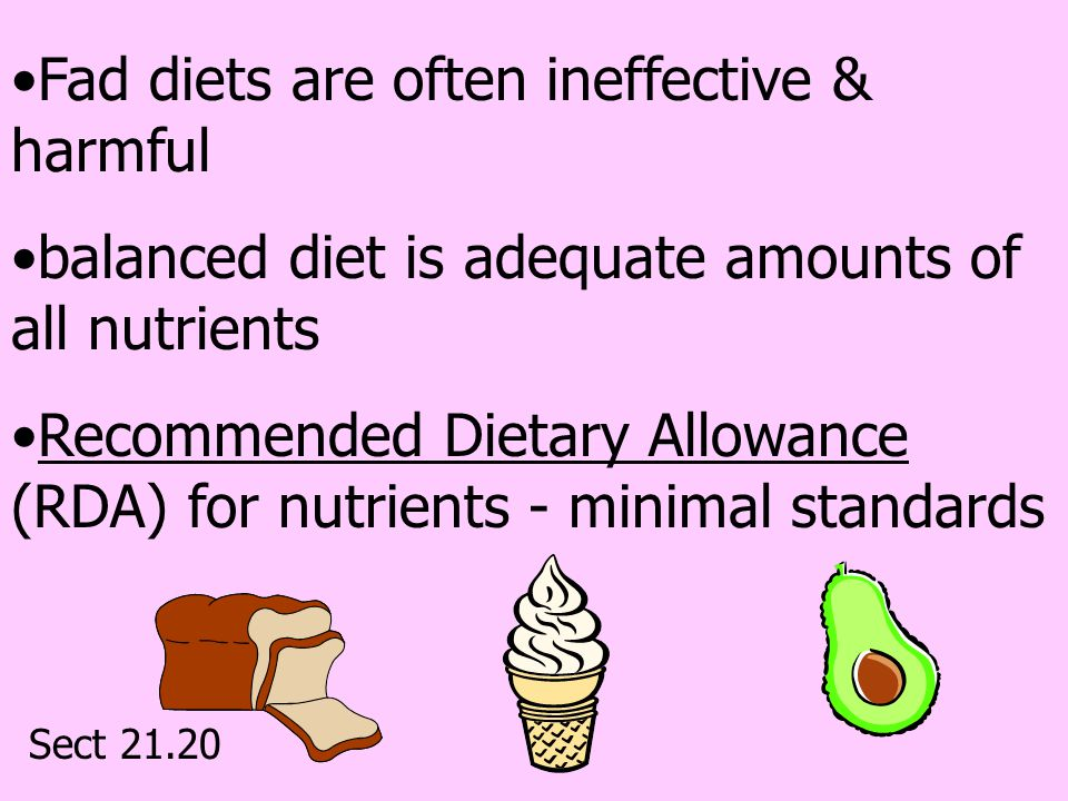 Fad diets are often ineffective & harmful