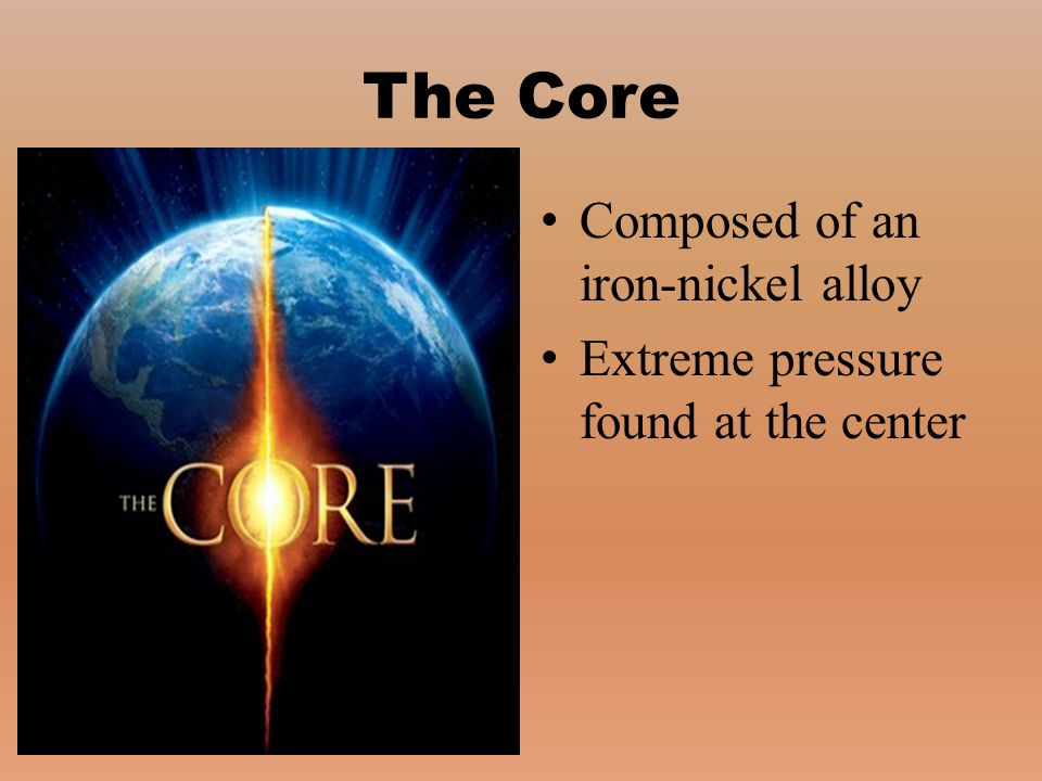 The Core Composed of an iron-nickel alloy