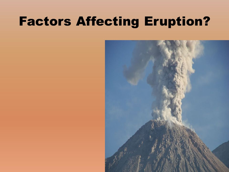 Factors Affecting Eruption