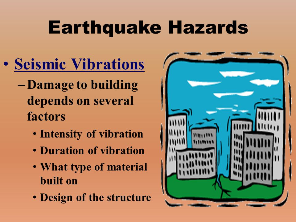 Earthquake Hazards Seismic Vibrations
