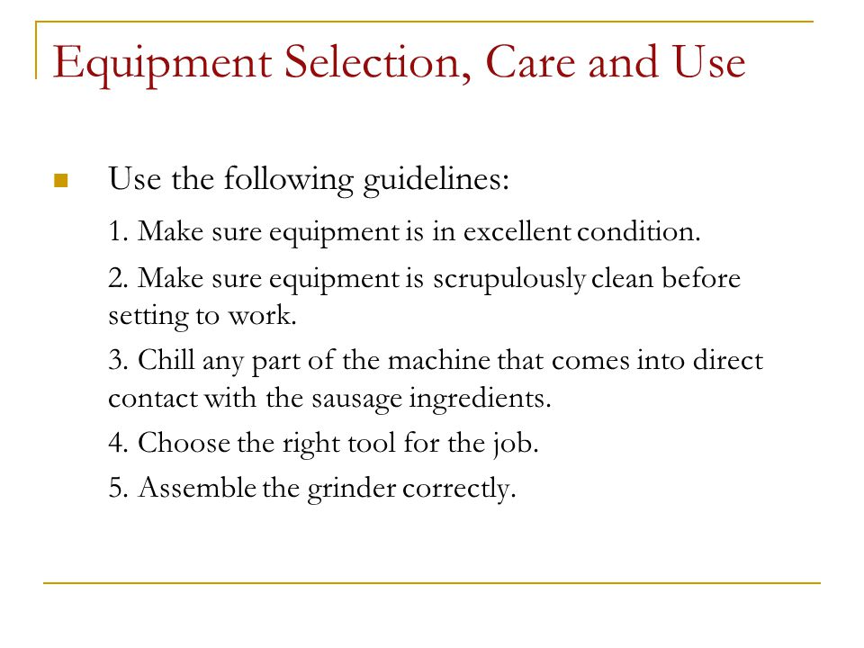 Equipment Selection, Care and Use