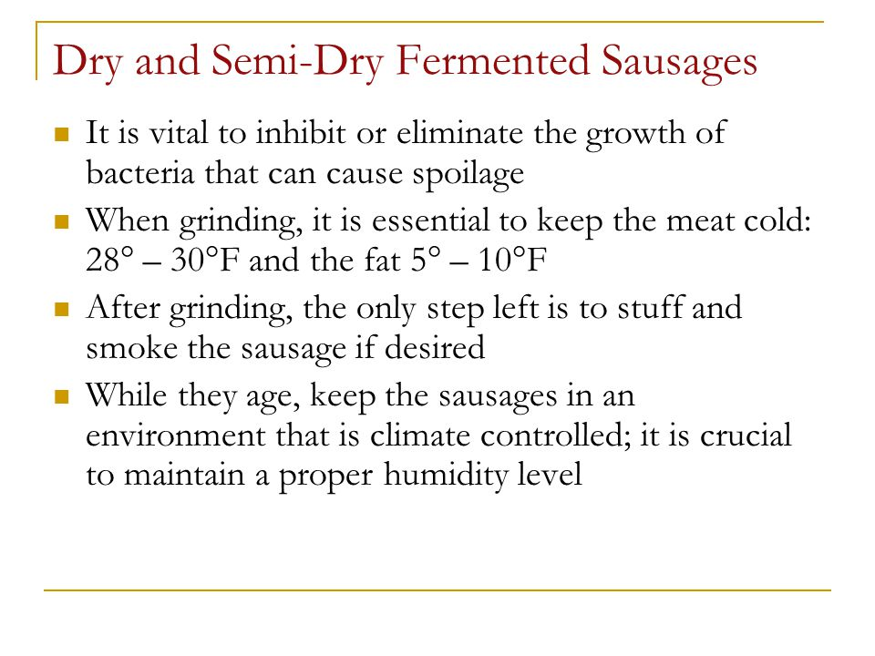 Dry and Semi-Dry Fermented Sausages