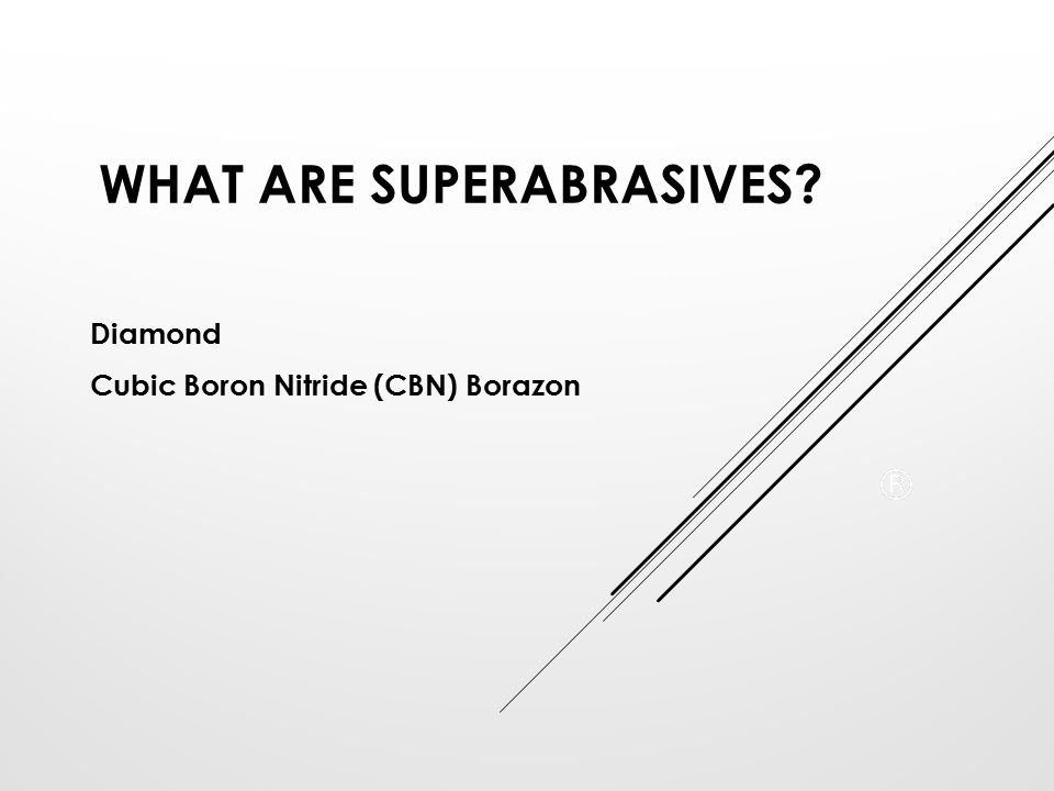 What are Superabrasives