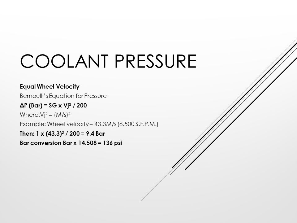 Coolant Pressure Equal Wheel Velocity