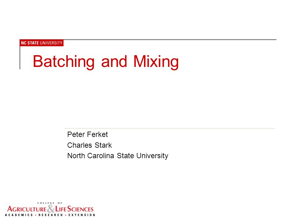 Peter Ferket Charles Stark North Carolina State University