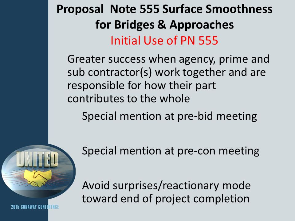 Proposal Note 555 Surface Smoothness for Bridges & Approaches Initial Use of PN 555