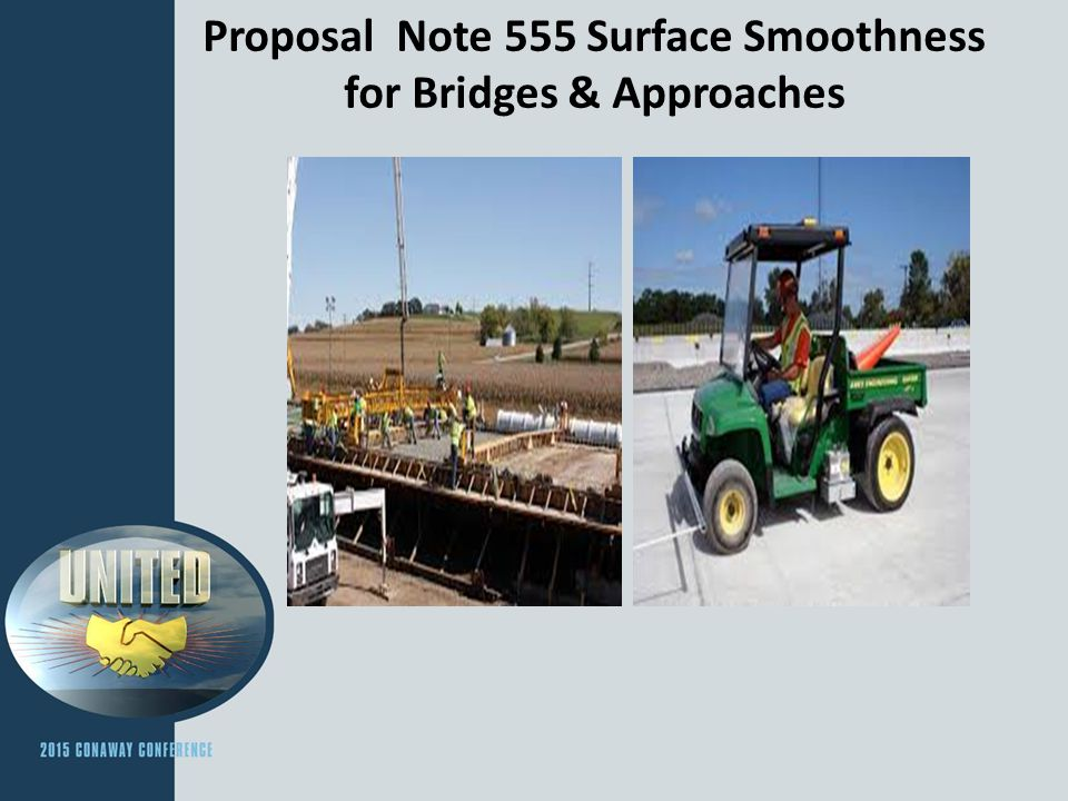 Proposal Note 555 Surface Smoothness for Bridges & Approaches