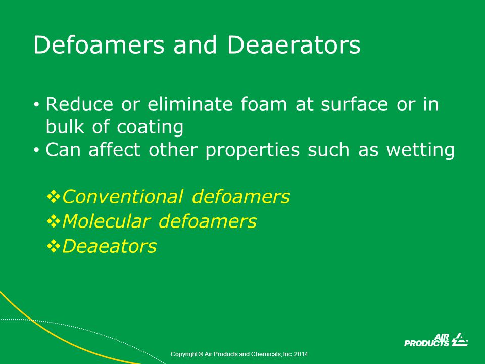 Defoamers and Deaerators