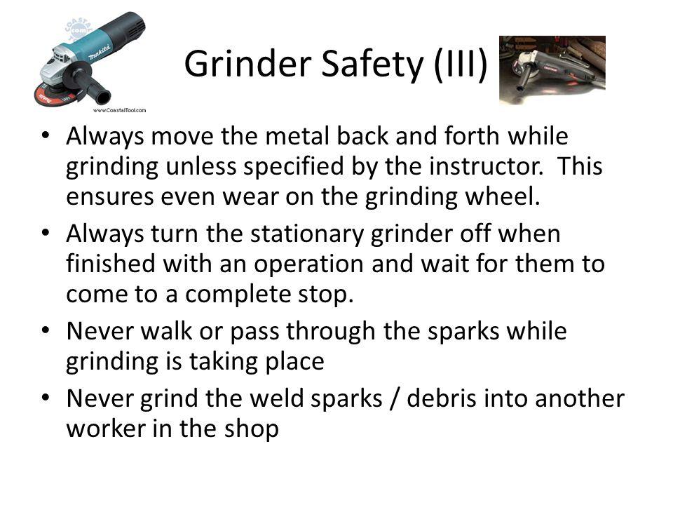 Grinder Safety (III)
