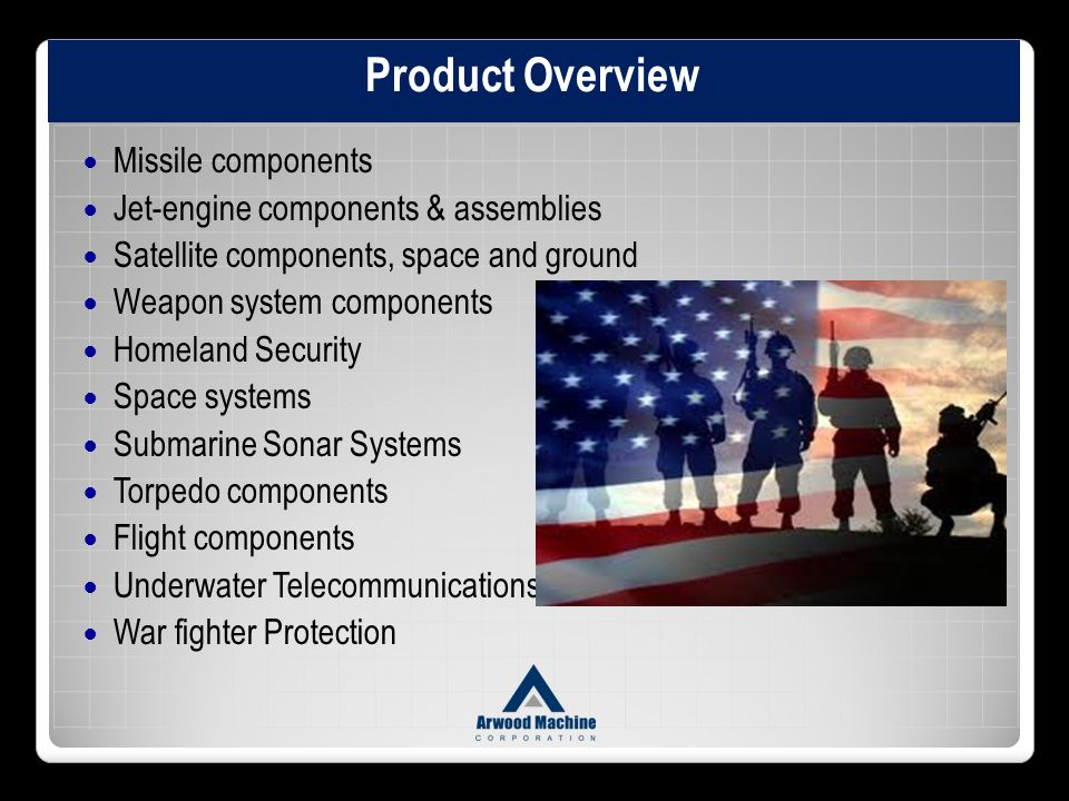 Product Overview Missile components Jet-engine components & assemblies