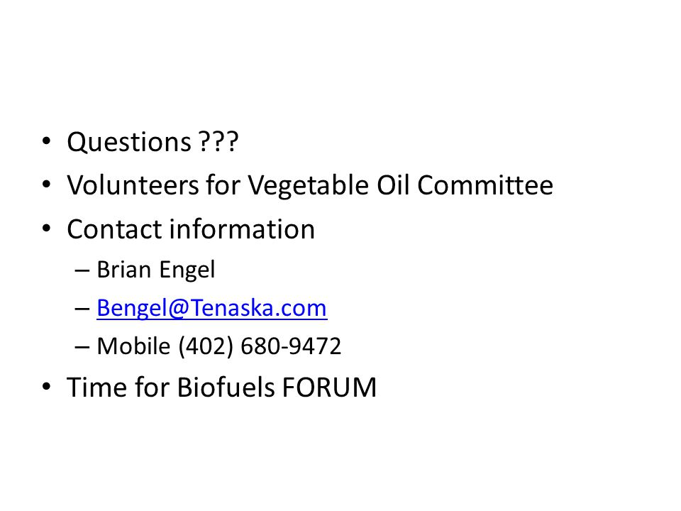 Volunteers for Vegetable Oil Committee