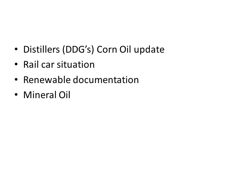 Distillers (DDG's) Corn Oil update