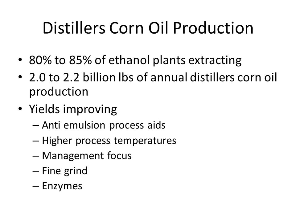 Distillers Corn Oil Production