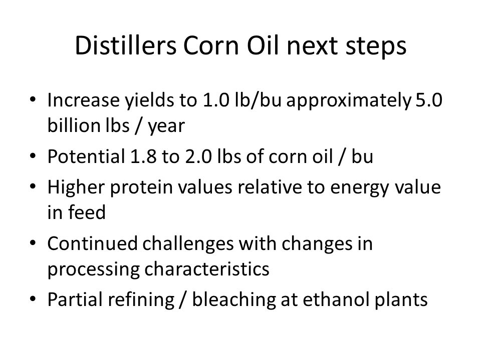 Distillers Corn Oil next steps