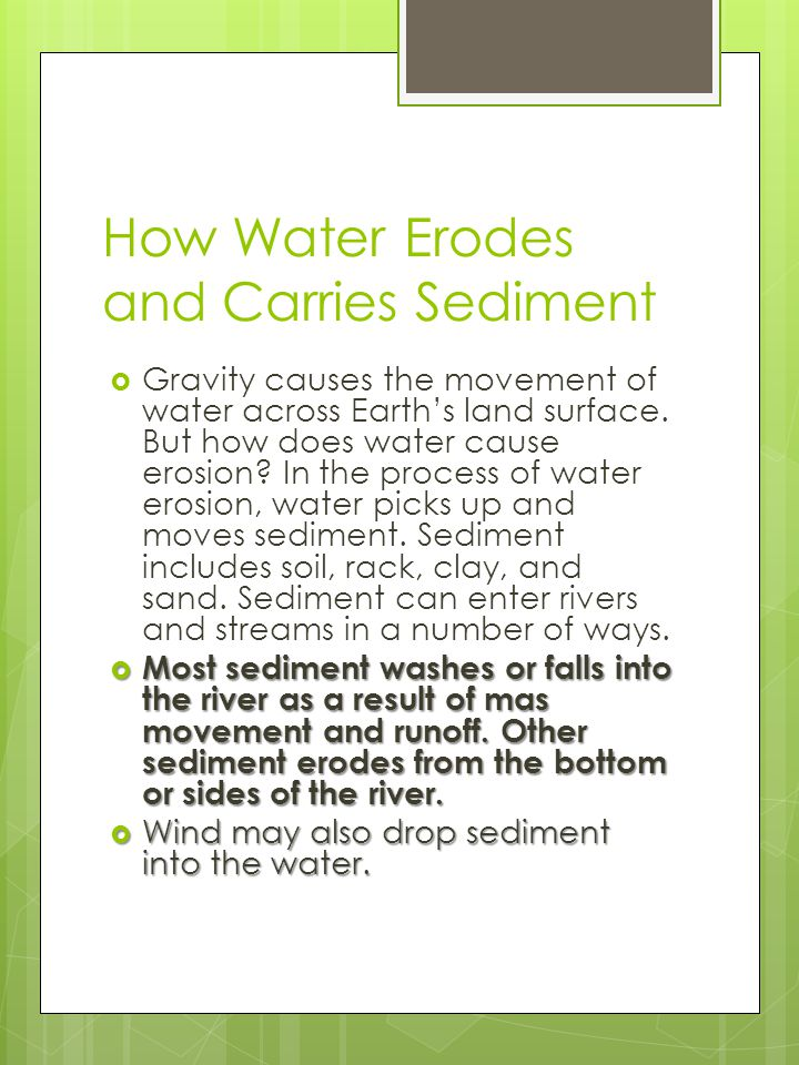 How Water Erodes and Carries Sediment