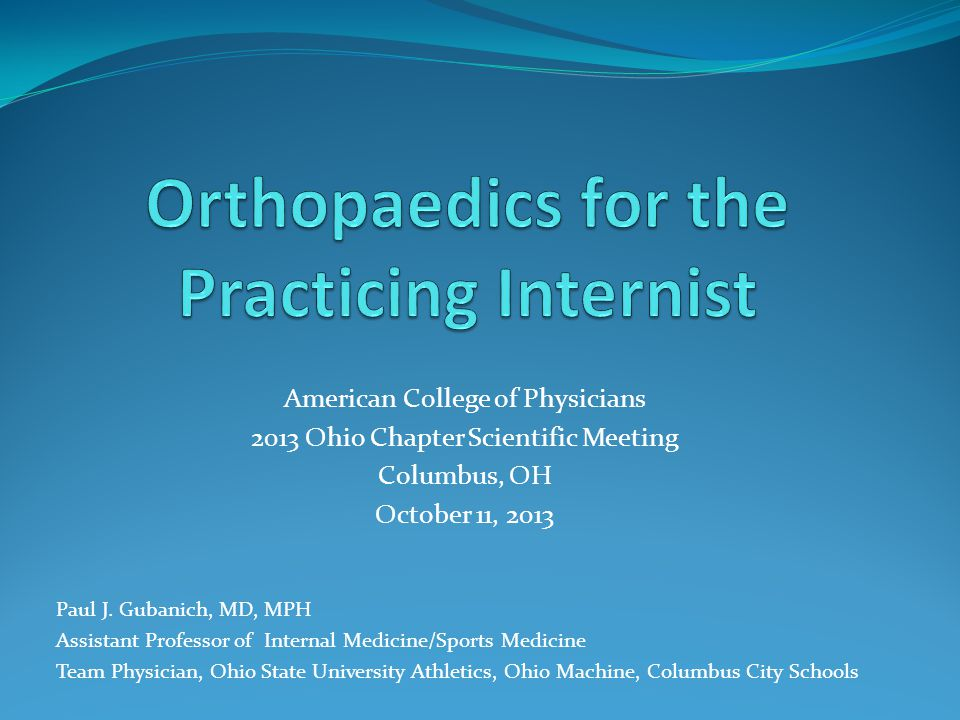 Orthopaedics for the Practicing Internist