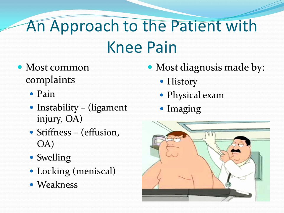 An Approach to the Patient with Knee Pain