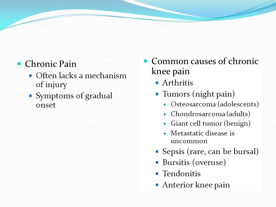 Common causes of chronic knee pain Chronic Pain