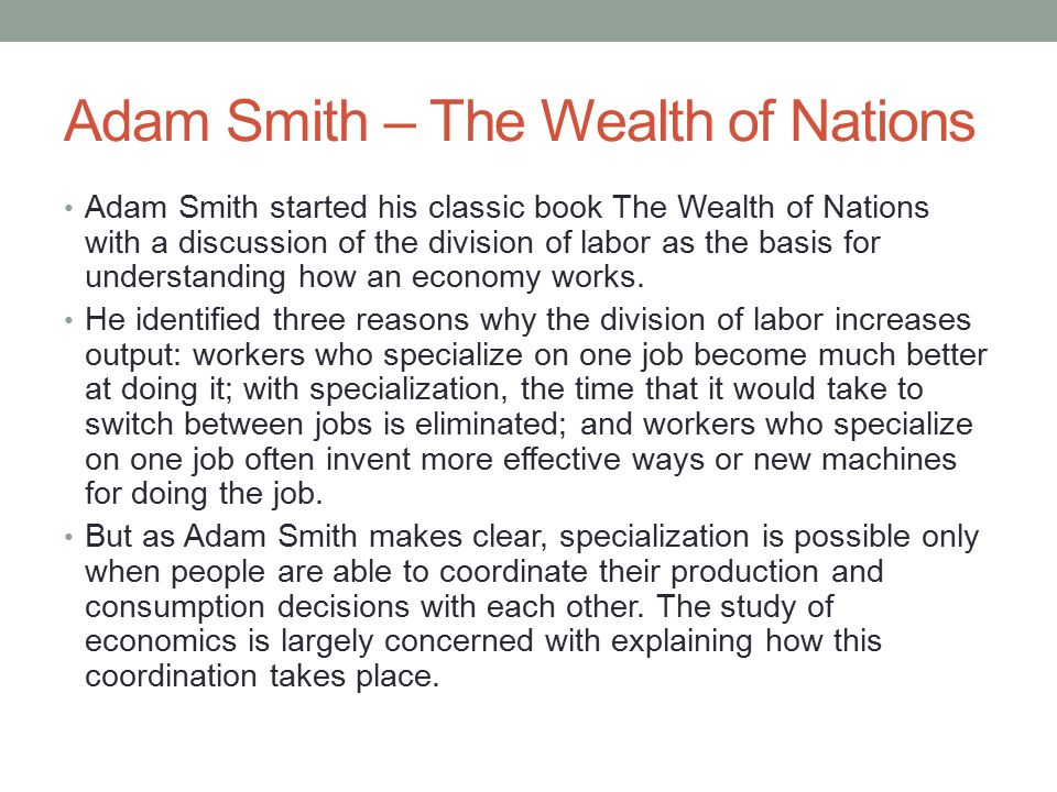 Adam Smith – The Wealth of Nations