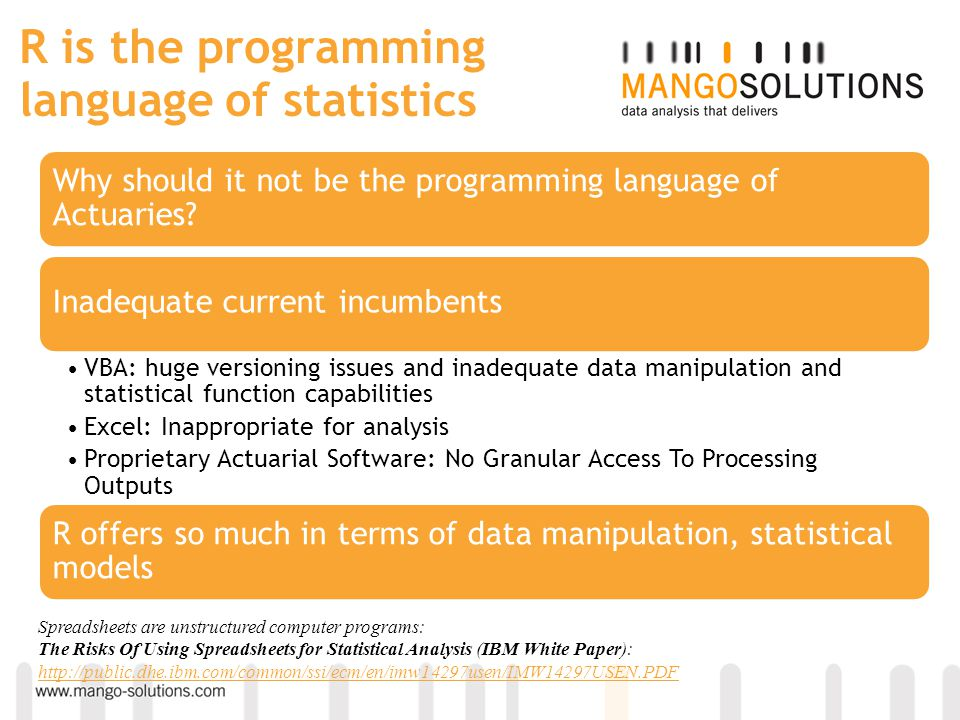 R is the programming language of statistics